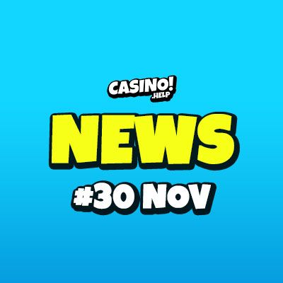 Casino.help daily news 2019-11-30
