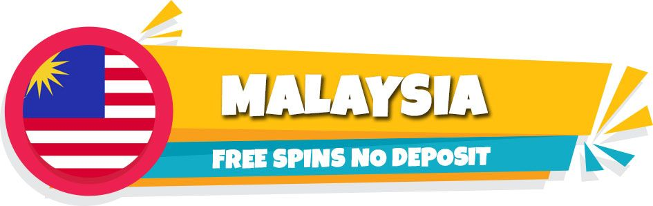Malaysia free spins no deposit