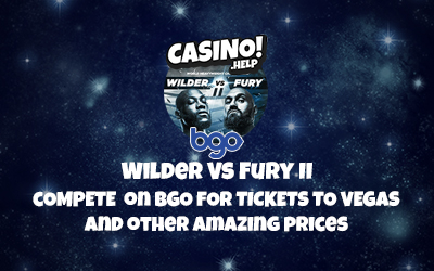 Compete with BGO – Wilder VS Fury in Vegas among other amazing prices | 10 January 2020