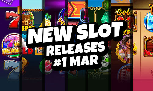 new slot releases march