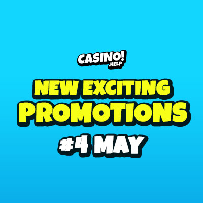 new exciting promotions 4th may