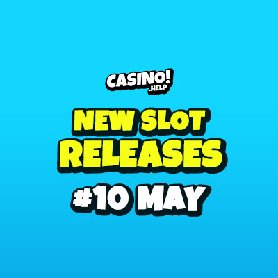new slot releases may 10