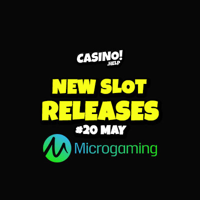 new slot releases from microgaming may 20