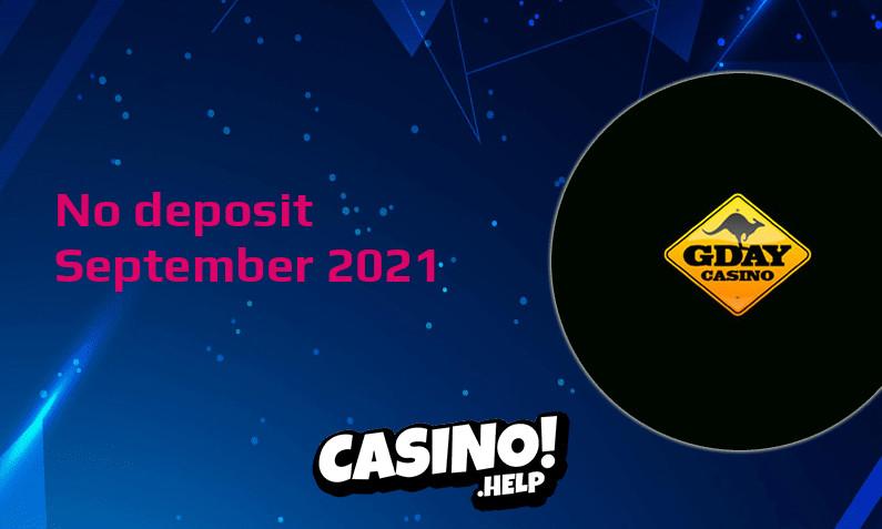 Latest Gday Casino no deposit bonus 25th of September 2021