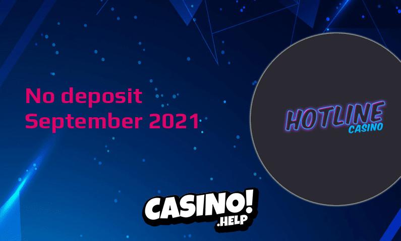 Latest Hotline Casino no deposit bonus September 2021
