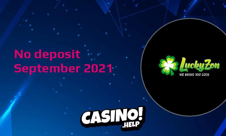 Latest LuckyZon no deposit bonus 25th of September 2021