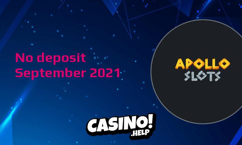 Latest no deposit bonus from Apollo Slots September 2021