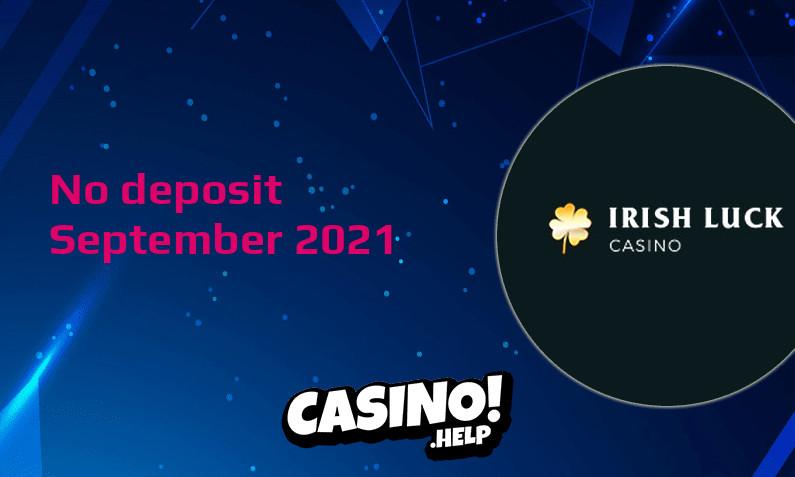 Latest no deposit bonus from IrishLuck Casino- 22nd of September 2021