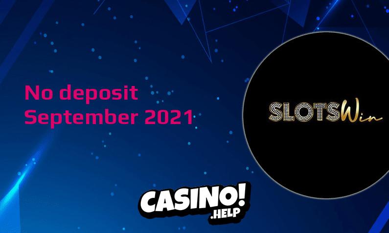 Latest no deposit bonus from SlotsWin- 26th of September 2021